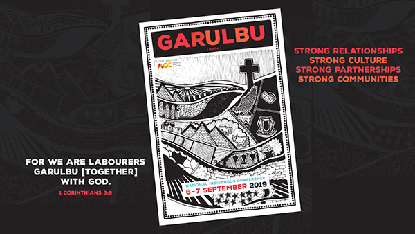 Announcing GARULBU - 2019 Indigenous Conference